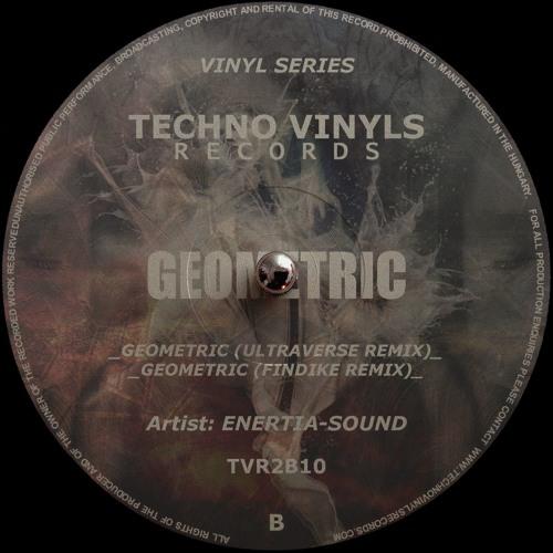 B2 - Enertia-Sound - Geometric (Findike Remix) (cut)