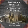 Sherlock Holmes And A Quantity Of Debt -  Retail Sample