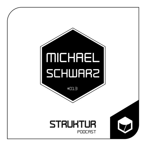 Michael Schwarz - Struktur Podcast #013
