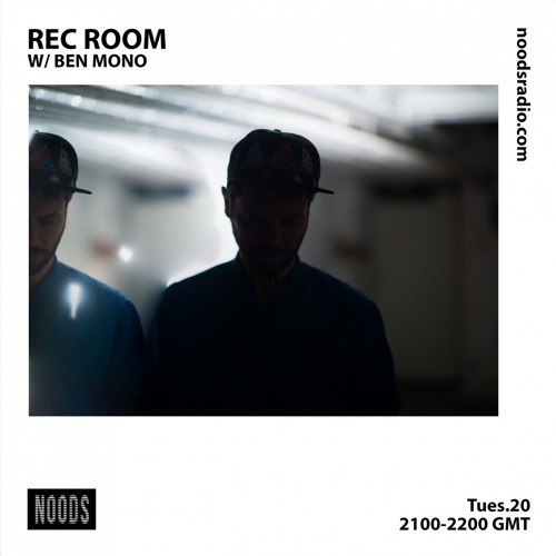 Rec Room Mix for Noods Radio