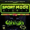 Sport Mode Riddim Mix 2019
