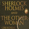 Sherlock Holmes And The Other Woman - Retail Sample