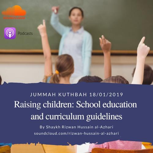 Raising Children: School Education And Curriculum Guidelines