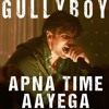 Apna Time Aayaga Hard Trap Remix |Gully Boy| [Free]