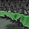 Beni Wilde   Voodoopriester -- Voodoo - Ritual 118 @ Fnoob - Techno Radio