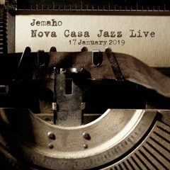 Nova Casa Jazz Live on Dogglounge - 17 January 2019