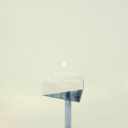 Kenji Kihara - Dawn (album preview)