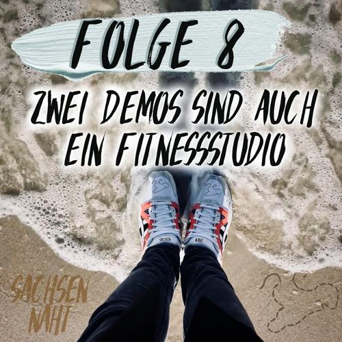 #08 - Zwei Demos sind auch ein Fitnessstudio