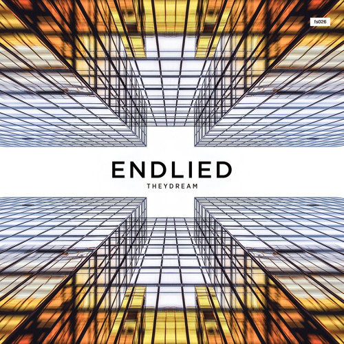 Endlied - Theydream