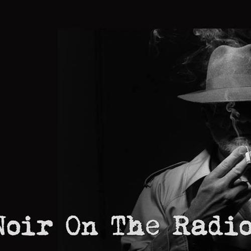 Noir on the Radio