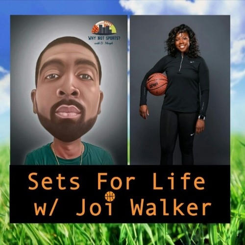 WhyNotSports Short: Sets For Life w/ Joi Walker
