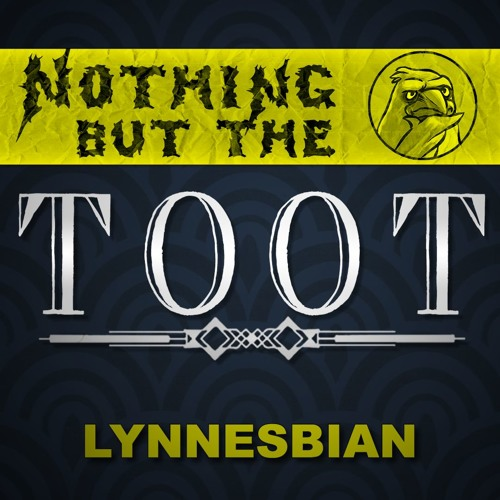 Nothing But The Toot - Lynnesbian Interview
