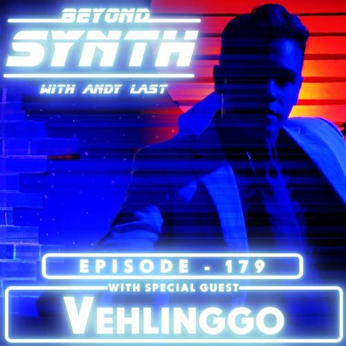 Beyond Synth - 179 - Vehlinggo