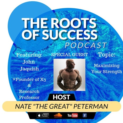 Episode 41: John Jaquish - Maximizing Your Strength