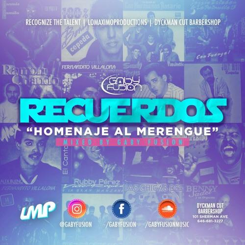 Recuerdos (Homenaje Al Merengue) - Gaby Fusion