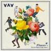 Flower (You) - VAV