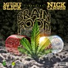 Brain Food - Mitchy Slick Ft. Nick Cannon