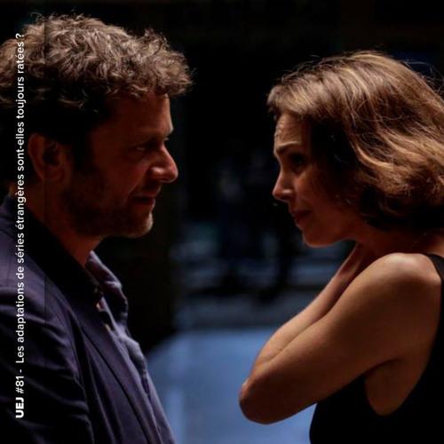 Les adaptations françaises de séries étrangères sont-elles toujours ratées ?