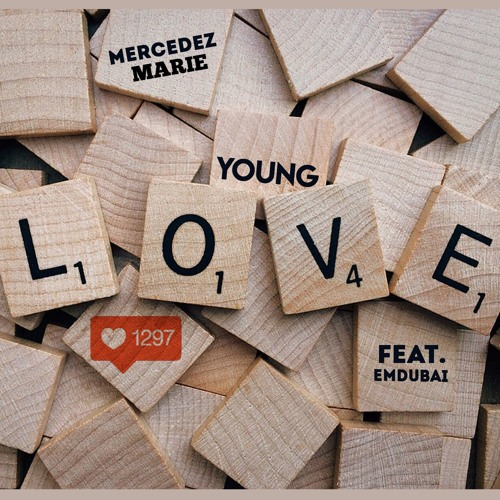 """Young Love"" - Mercedez Marie feat Emdubai"