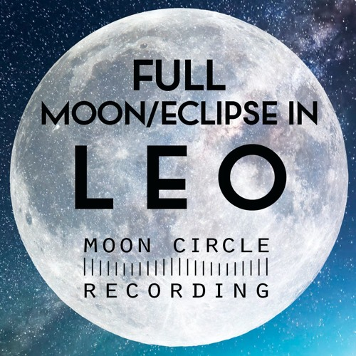 Full Moon in Leo 2019