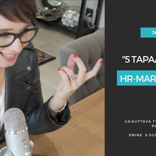 5 tapaa mokata HR-markkinointi