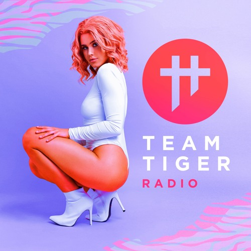 Team Tiger Radio #072 feat. Xenia Ghali