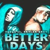 Download 2Pac ft Skylar Gray – Better Dayz Mp3