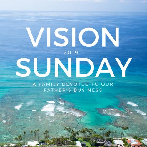 Vision Sunday | 2019