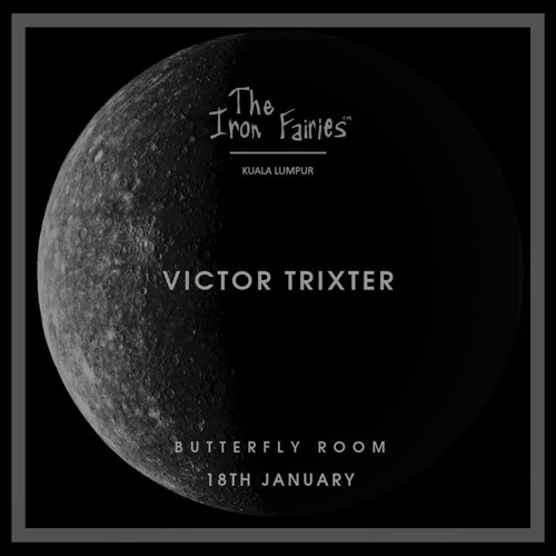 18th January - Butterfly Room ,The Iron Fairies KL