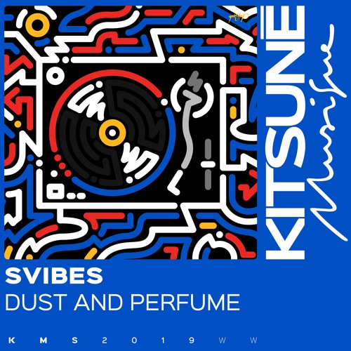 SVIBES - Dust And Perfume | Kitsuné Musique