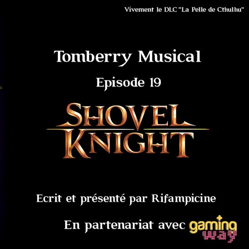 Tomberry Musical Ep.19 : Shovel Knight