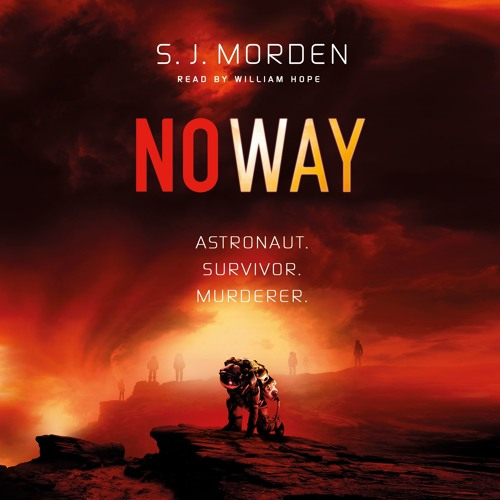 No Way by S.J. Morden, read by William Hope