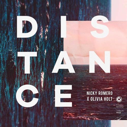 Nicky Romero X Olivia Holt - Distance
