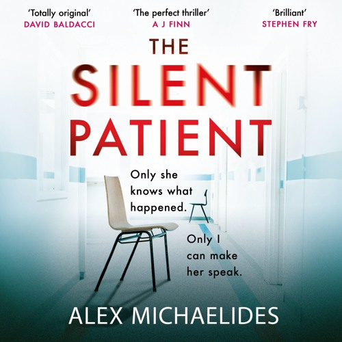 The Silent Patient by Alex Michaelides, read by Jack Hawkins and Louise Brealey