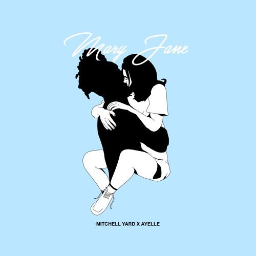Mitchell Yard ft. Ayelle - Mary Jane