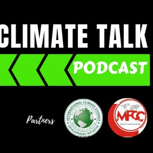 Climate Talk (Episode1 With Dr. Mithika Mwenda)