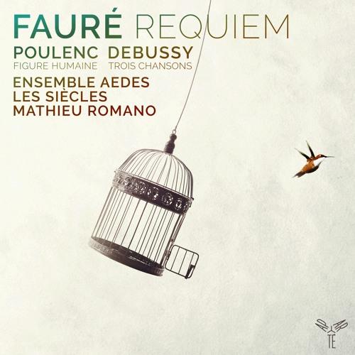 Poulenc: Figure Humaine - De Tous Les Printemps Du Monde | Ensemble Aedes, Les Siècles