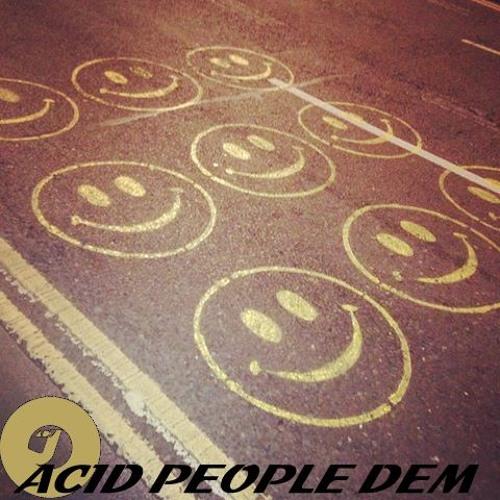 Acid People Dem