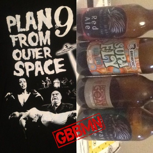 GBBMN - Episode 1 - Plan 9 From Outer Space