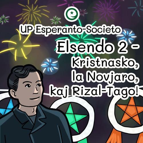 [SPECIALA] UP Esperas Podkasto 002: Kristnasko, la Novjaro, kaj Rizal-Tago!