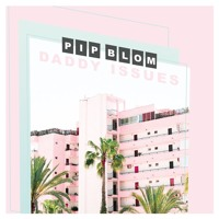 Pip Blom - Daddy Issues