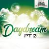 Daydream Part 2