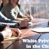 B. Chris Simpson White Privilege And The Church - 1:18:19, 6.50 AM