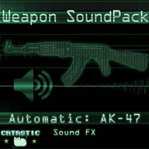 Weapon Sound Pack - Automatic: AK-47