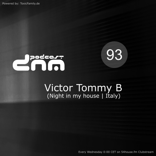 Digital Night Music Podcast 093 mixed by Victor Tommy B