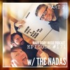 MSMP 171: The Nadas (Part 2)