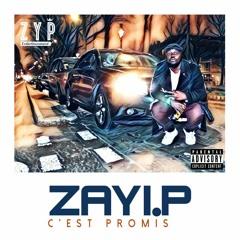 ZAYI P  C'est Promis