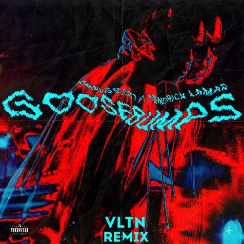 Goosebumps Travis Scott Roblox Id Full Song Vltn Travis Scott Goosebumps Ft Kendrick Lamar Vltn Remix Spinnin Records