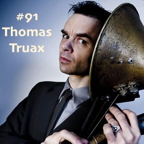 #91 - Thomas Truax
