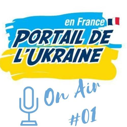 Emission Portail de l'Ukraine #01